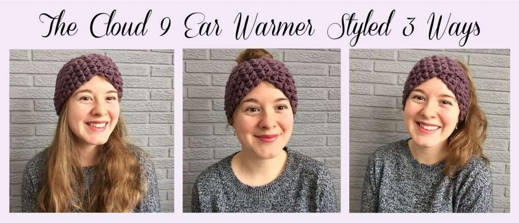 The Cloud 9 Crochet Ear Warmer Styled 3 Ways