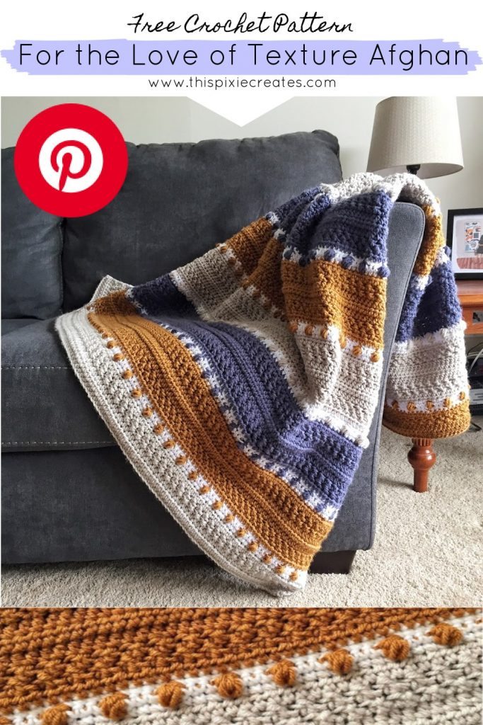 For the Love of Texture Crochet Afghan Pinterest Pin