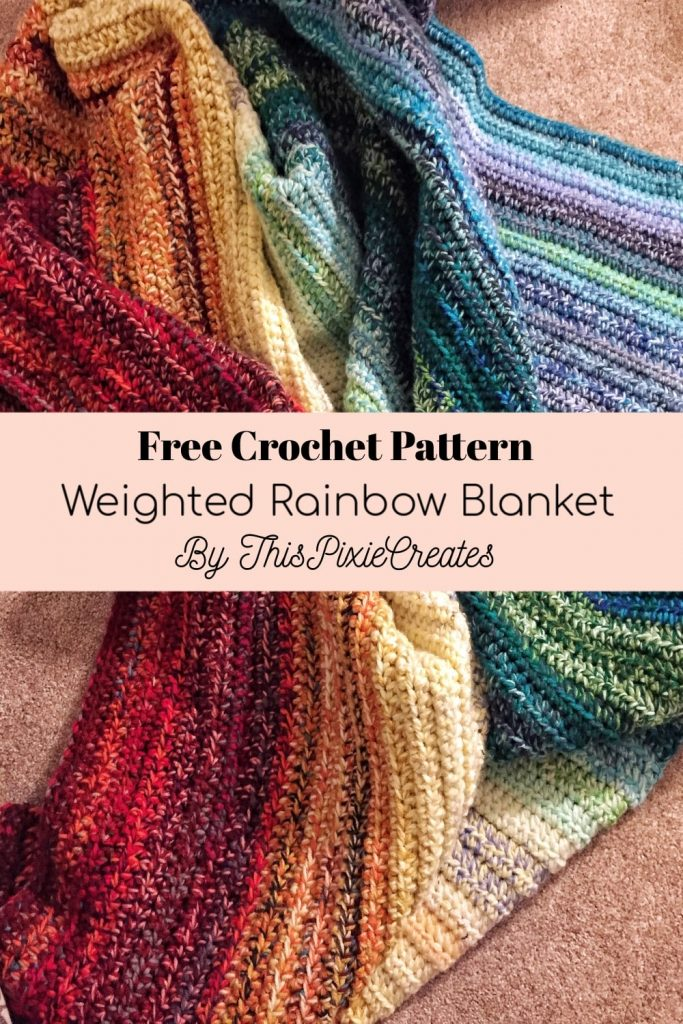 Crochet Weighted Rainbow Blanket Pinterest Pin