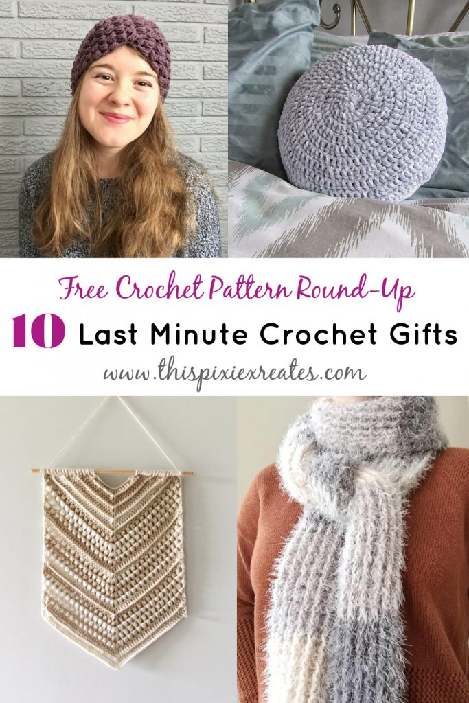 10 Last Minute Crochet Gift Ideas Free Crochet Pattern Round Up