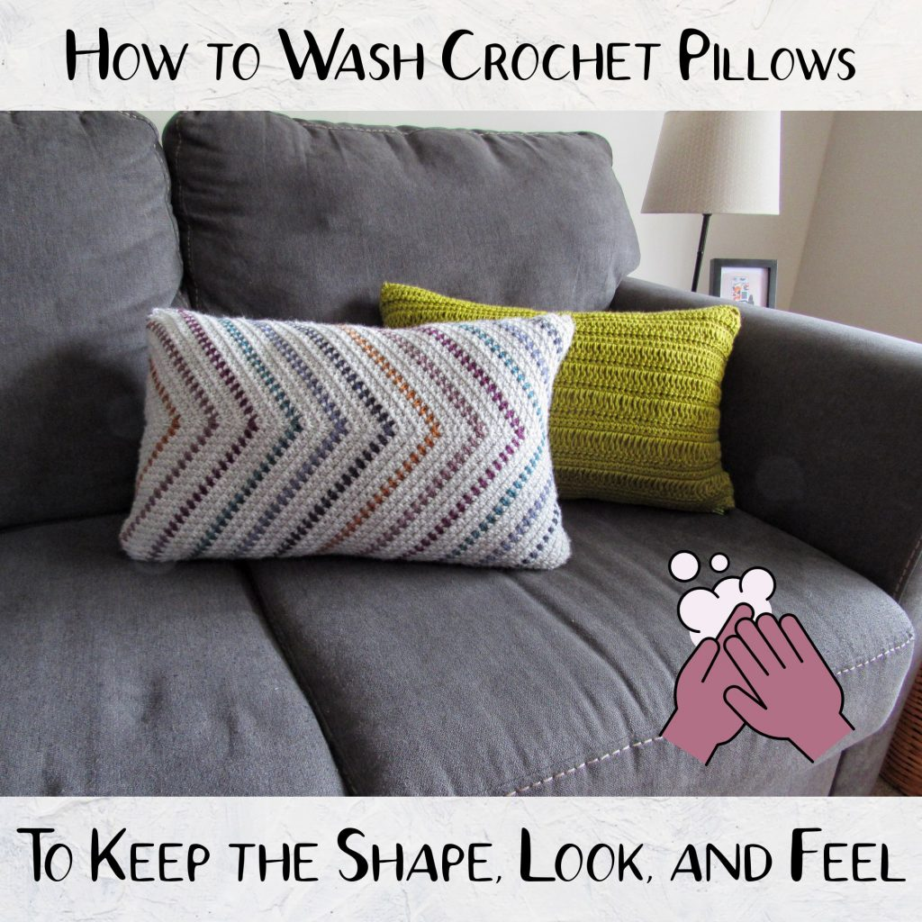 How to Wash Crochet Pillows to Preserve Them