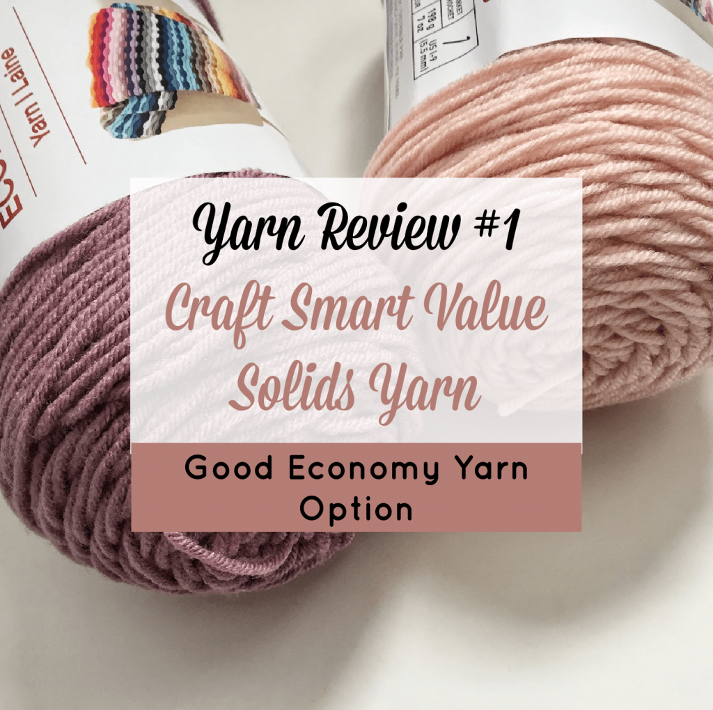 Craft Smart Value Solids Yarn Review