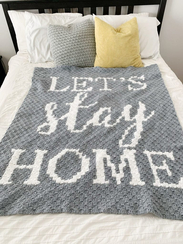 Let's Stay Home C2C Graphghan
